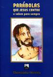 Parábolas Que Jesus Contou e Valem Para Sempre - Allan kardec