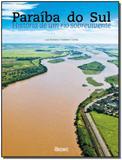 Paraíba do Sul - História de um Rio Sobrevivente - Horizonte