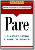 Pare: leia este livro e pare de fumar           01 - Edipro