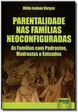 Parentalidade nas familias neoconfiguradas - as fa - Jurua