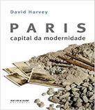 Paris, Capital Da Modernidade - Boitempo