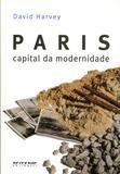 Paris - Capital da Modernidade - Boitempo