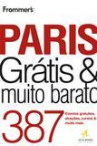 Paris gratis  muito barato - frommers - Alta books