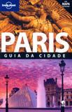 Paris - guia da cidade - Editora globo