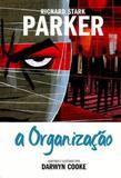 Parker - a organizaçao - vol.2 - Devir