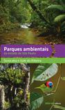 Parques ambientais do estado de São Paulo
