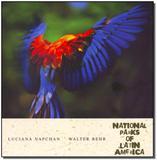 Parques Nacionais da América Latina - Versão Espanhol - Parques nacionais walter behr
