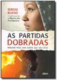 Partidas dobradas (as) - Bezerra de menezes
