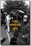 Pasolini, do neorrealismo ao cinema poesia - Laranja original