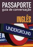Passaporte - guia de conversação - inglês