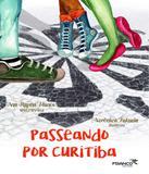 Passeando Por Curitiba - Franco editora
