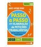 Passo A Passo Para Elaboracao De Peticoes Trabalhistas - 06 Ed - Saraiva