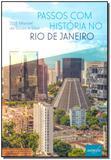 Passos Com História no Rio de Janeiro - Autografia