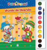 Patati Patatá: Mundo da diversão - Livro com aquarela - Ciranda cultural