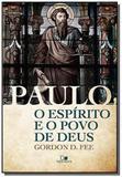 Paulo, o espírito e o povo de Deus - Vida nova