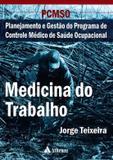 Pcmso - Medicina Do Trabalho / Teixeira - Ed atheneu