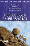 Pedagogia empresarial - formas e contextos de atuacao - Wak ed