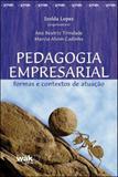 Pedagogia empresarial - formas e contextos de atuaçao - Wak