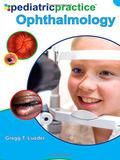 Pediatric Practice Ophthalmology - Mcgraw hill education