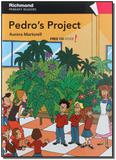 Pedro's Project - First Readers - Level 4 - Moderna