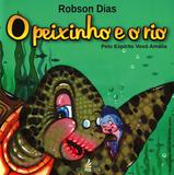 Peixinho e O Rio - Feb