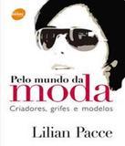 Pelo Mundo Da Moda - 04 Ed - Senac-sp