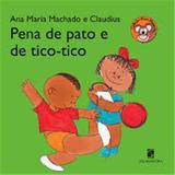 Pena de Pato e de Tico Tico - 2 Ed. - Diversos