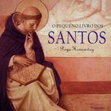 Pequeno Livro dos Santos
