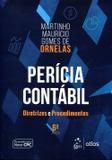 Perícia Contábil - Diretrizes e Procedimentos - Atlas