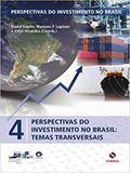 Perspectivas do Investimento no Brasil - Volume IV - Synergia