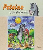 Peteino - O Cavalinho Feliz - Pontes