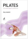 Pilates - Uma abordagem anatômica
