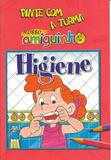 Pinte com A Turma Nosso Amiguinho - Higiene - Cpb - didaticos