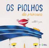 Piolhos da princesa, os - Ed. do brasil