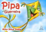 Pipa Guerreira - Editora santuario
