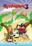 Piratinhas 3 - DVD - Som livre