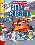 Pista de corrida: Col. Brincar- aprender - colorir - Todolivro