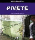 Pivete - Editora do brasil