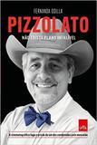 Pizzolato - Nao Existe Crime Perfeito - Leya