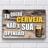 Placa Decorativa - Frases de Boteco - Cerveja P642 - R+ adesivos