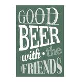 Placa decorativa Good Beer Whit The Friends 20x30 cm - Kapos