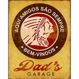 Placa Decorativa Litoarte DHPM-228 24x19cm Indio Dads Garage