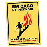 Placa em caso de Incêndio - Yaay!