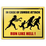 Placa In Case Of Zombie Attack Run Like Hell - 20 x 15 cm - Yaay