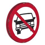 Placa Proibido Carros 4x44x3cm Trevisan Concept