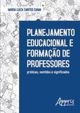 Planejamento educacional e formaçao de professores - Appris