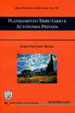 Planejamento Tributário e Autonomia Privada - Quartier latin