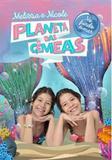 Planeta das Gêmeas - No Fundo do Mar! - Astral cultural