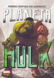 Planeta Hulk - Novo século