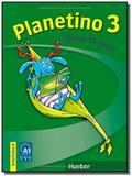 Planetino 3 - ab (exerc) - Hueber verlag